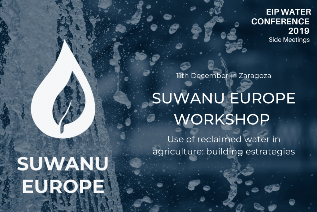 EIP Water Conference 2019: SUWANU EUROPE Worksop on reclaimed water